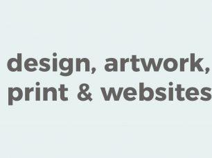 design, artwork, print and website